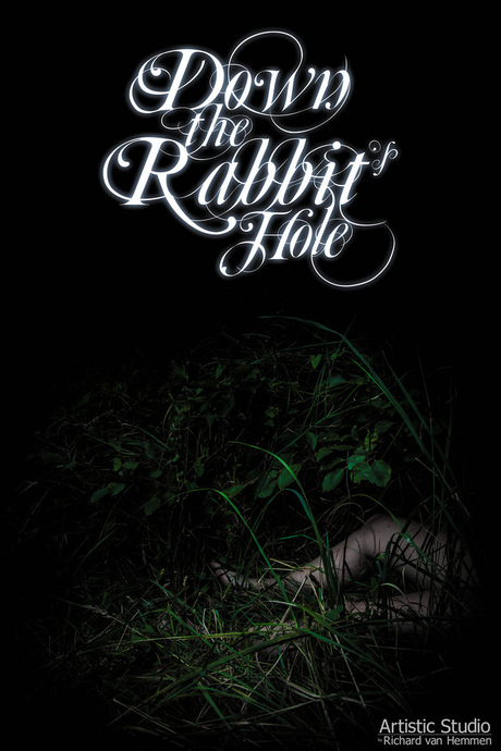 Down the Rabbit's Hole