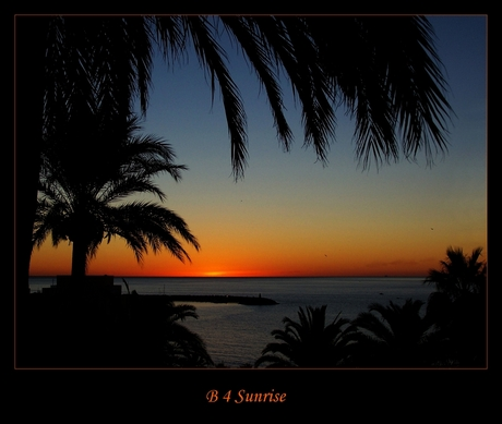 B 4 Sunrise...